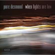 Pure Desmond: When Lights Are Low, CD