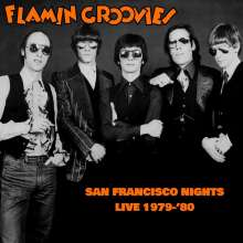 The Flamin' Groovies: San Francisco Nights: Live 1979 - 1980, CD