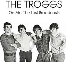 The Troggs: On Air: The Lost Broadcasts, CD