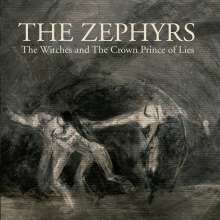 """The Zephyrs: The Witches/The Crown Prince Of Lies, Single 7"""""""