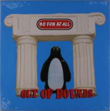 No Fun At All: Out Of Bounds, LP
