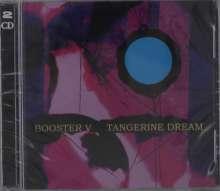 Tangerine Dream: Booster V, 2 CDs