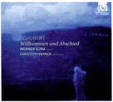 """Franz Schubert (1797-1828): Lieder """"Willkommen und Abschied"""", CD"""