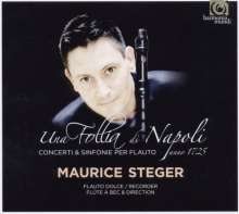 Maurice Steger - Una Follia di Napoli (Concerti & Sinfonie per Flauto Anno 1725), CD