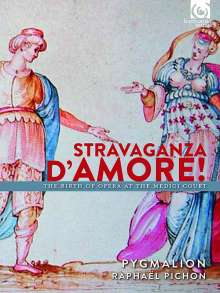 Stravaganza d'Amore! - The Birth of Opera at the Medici Court, 2 CDs