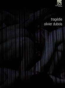 Olivier Dubois Compagnie: Tragedie, 2 DVDs