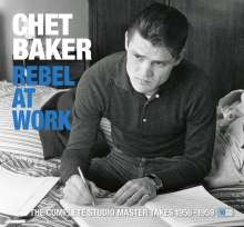 Chet Baker (1929-1988): Rebel At Work (Anniversary-Edition), 10 CDs