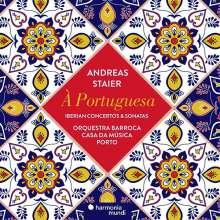 Andreas Staier - A Portuguesa (Spanische Klavierkonzerte & -sonaten), CD