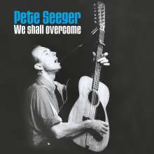 Pete Seeger: We Shall Overcome (Collectors Edition), 2 LPs