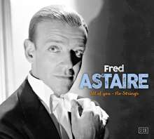 Fred Astaire: All Of You-No Strings, 2 CDs