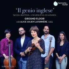 "Nicola Matteis (1650-1714): Ayres for the Violin - ""Il Genio Inglese"", CD"