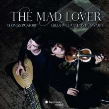 The Mad Lover - Sonatas, Suites, Fantasias & various Bizzarie from 17th-Century England, CD