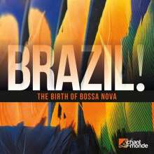 Brazil! The Birth Of Bossa Nova, 2 CDs