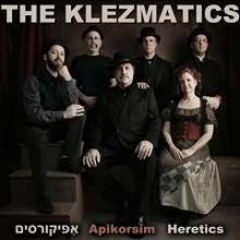The Klezmatics: Apikorsim Heretics, CD