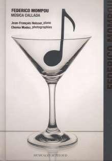 Federico Mompou (1893-1987): Musica Callada (Cahiers 1-4), CD