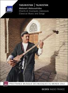 Abduvali Abdurashidov: Tadjikistan: Clasical Music And Songs, CD