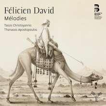 "Felicien Cesar David (1810-1876): Lieder ""Melodies"", CD"