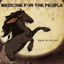Nahko + Medicine For The People: Dark As Night, CD