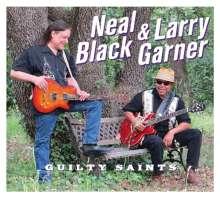 Neal Black & Larry Garner: Guilty Saints, CD