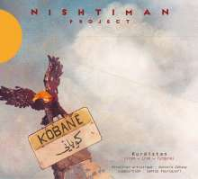 Nishtiman Project: Kobane, CD