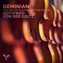 Francesco Geminiani (1687-1762): The Art of Playing on the Violin op.9, CD