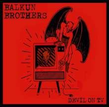 Balkun Brothers: Devil On TV, CD