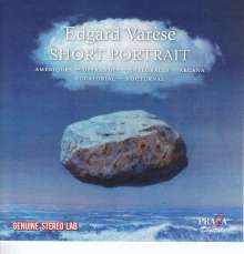 Edgar Varese (1885-1965): Short Portrait, CD