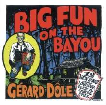 Gérard Dôle: Big Fun On The Bayou, CD