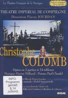 Darius Milhaud (1892-1974): Christophe Colomb, DVD