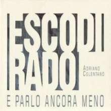 Adriano Celentano: Esco Di Rado E Parlo Ancora..., CD
