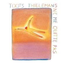 Toots Thielemans (1922-2016): Ne Me Quitte Pas, CD