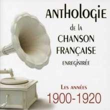 Anthologie De La Chanson Française 1900 - 1920, 10 CDs