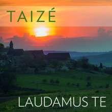 Gesänge aus Taize - Laudamus Te, CD