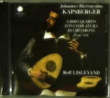 Giovanni Kapsberger (1580-1651): Libro Quarto D'Intavolatura di Chitarrone, CD