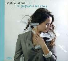 Sophie Alour (geb. 1974): La geographie des reves, CD