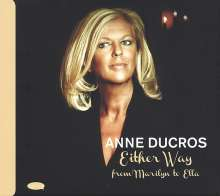 Anne Ducros: Either Way, CD