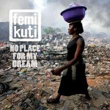 Femi Kuti: No Place For My Dream, CD