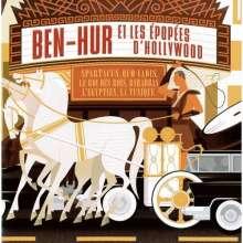 Filmmusik: BenHur: Et Les Épopées D'Hollywood, 2 CDs