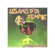LES AMIS D''TA FEMME: ... Font la diff?rence ! (3?me, CD