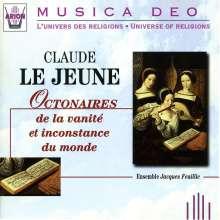 Claude Le Jeune (1528-1600): Octonaires de la vanite et inconstance du monde, 2 CDs
