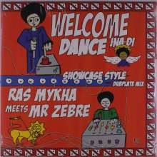 Ras Mykha Meets Mr Zebre: Welcome Ina Di Dance, LP