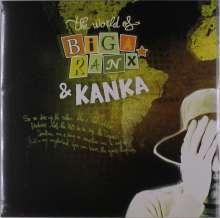 """Biga Ranx & Kanka: The World Of Biga Ranx & Kanka, Single 12"""""""