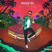 Bazil: East To The West (Explicit), CD