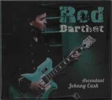Rod Barthet: Ascendant Johnny Cash, CD