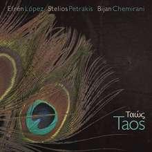 Efrén Lopéz, Stelios Petrakis & Bijan Chemirani: Taos, CD