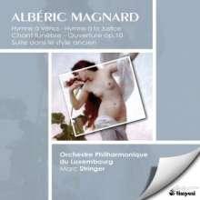 Alberic Magnard (1865-1914): Suite dans le Style Ancien op.2, CD