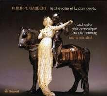 Philippe Gaubert (1879-1941): Le Chevalier et la Damoiselle (Ballet in 2 Akten), CD