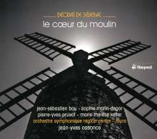 Deodat de Severac (1873-1921): Le Coeur du Moulin, CD
