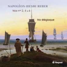 Henry Reber (1807-1880): Klaviertrios Nr.2,4,6, CD
