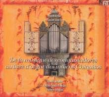 De la musique des conquistadores au livre d'orgue..., 3 CDs